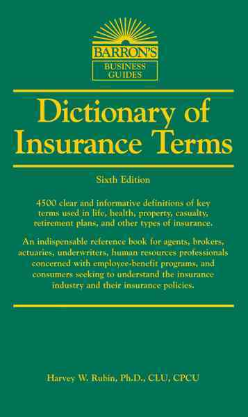 Dictionary of Insurance Terms By Rubin Ph.d., Harvey W.